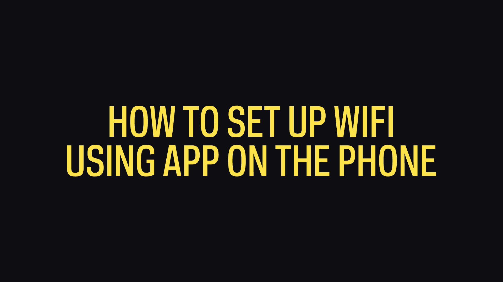 How To Setup WiFi Using The Phone microseven
